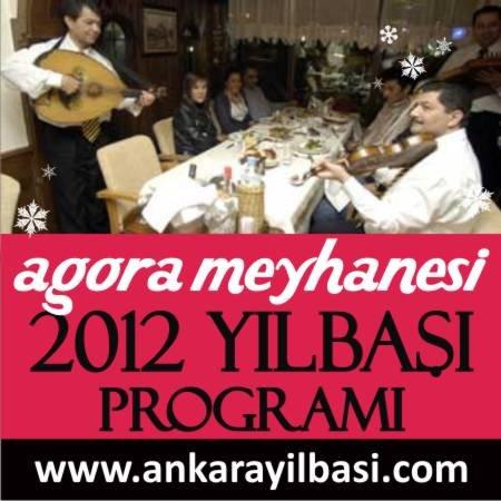 Agora Meyhanesi 2012 Yılbaşı Programı