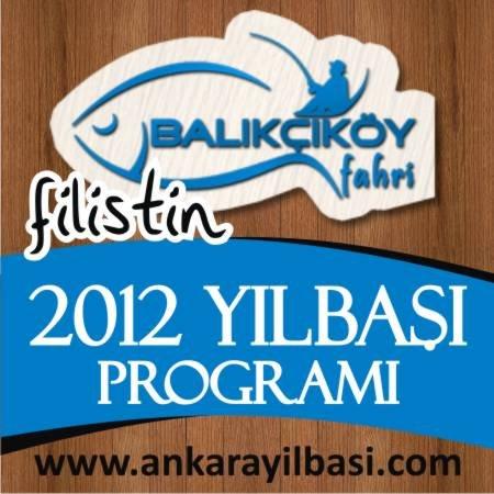 Balıkçıköy Filistin Sokak 2012 Yılbaşı Programı