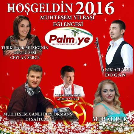 Batıkent Palmiye Restaurant Yılbaşı 2016
