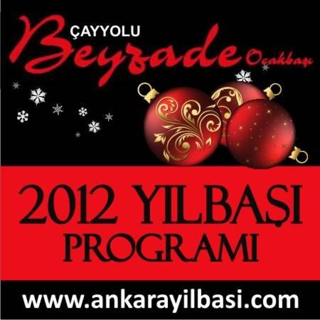 Beyzade Ocakbaşı Çayyolu 2012 Yılbaşı Programı
