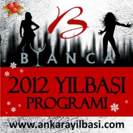 Bianca Cafe 2012 Yılbaşı Programı