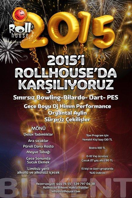 Rollhouse Bilkent & Optimum 2015 Yılbaşı Programı