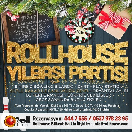 Bilkent Rollhouse Yılbaşı 2016
