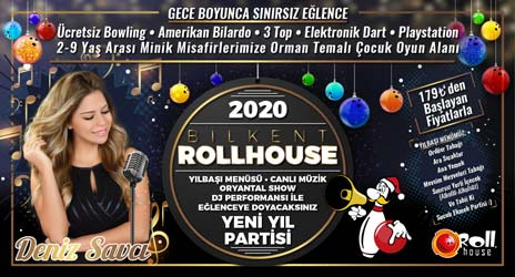 Bilkent Rollhouse Yılbaşı 2020