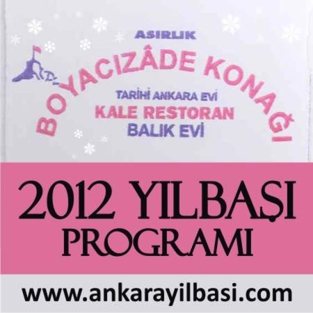 Boyacızade Konağı 2012 Yılbaşı Programı