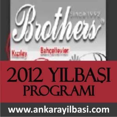 Brothers 2012 Yılbaşı Programı