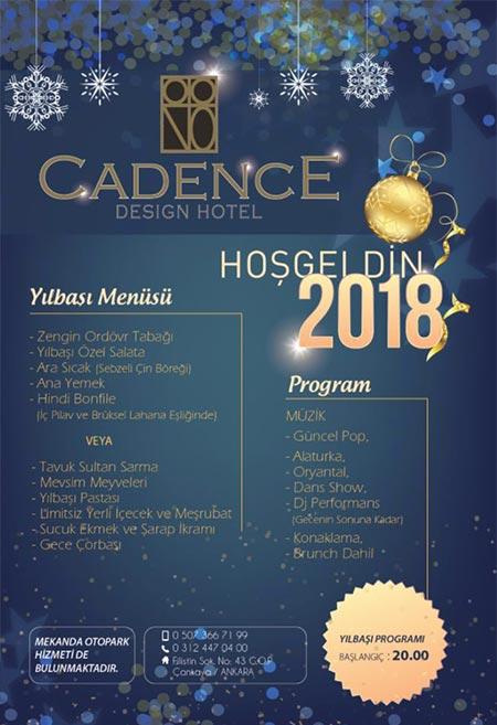 Cadence Hotel Yılbaşı Programı 2018