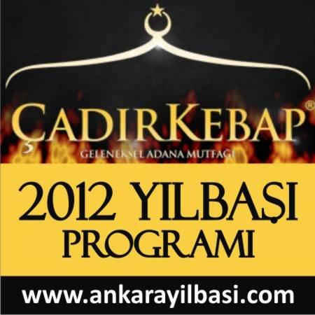 Çadır Kebap 2012 Yılbaşı Programı