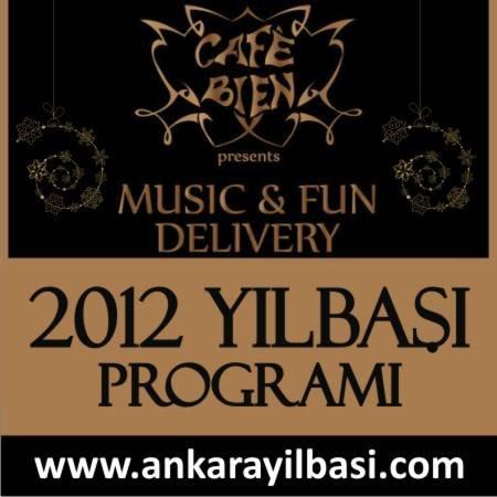 Cafe Bien 2012 Yılbaşı Programı