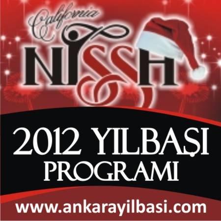 California Nissh 2012 Yılbaşı Programı