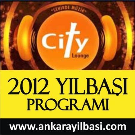 City Lounge 2012 Yılbaşı Programı