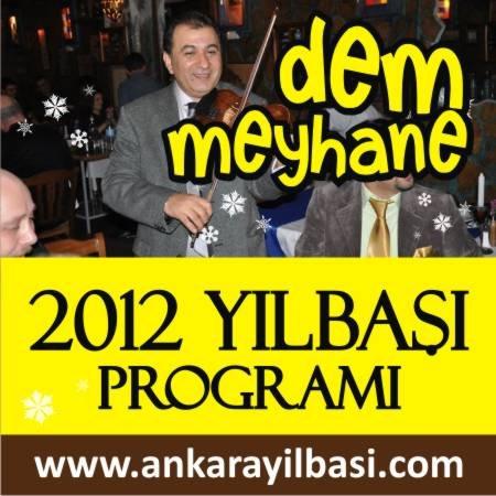 Dem Meyhane 2012 Yılbaşı Programı
