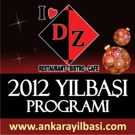 DZ Restaurant & Bistro & Cafe 2012 Yılbaşı Programı