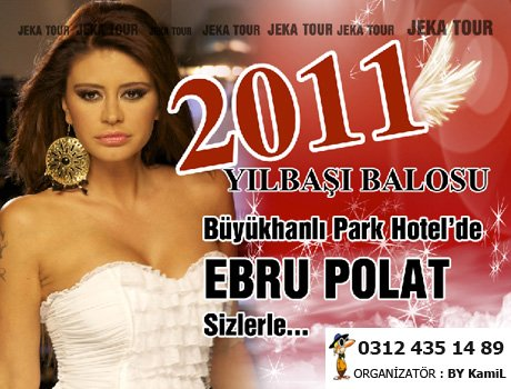 Ebru Polat 2011 Yılbaşında Çankaya Büyükhanlı Park Hotel 'de