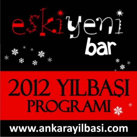 Eski Yeni Bar 2012 Yılbaşı Programı