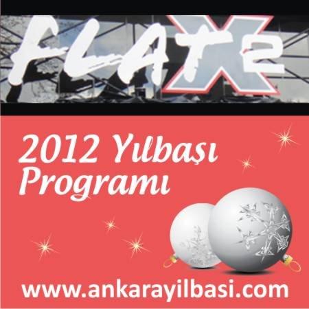 Flat X2 2012 Yılbaşı Programı