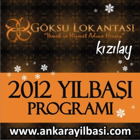 Göksu Lokantası Kızılay 2012 Yılbaşı Programı