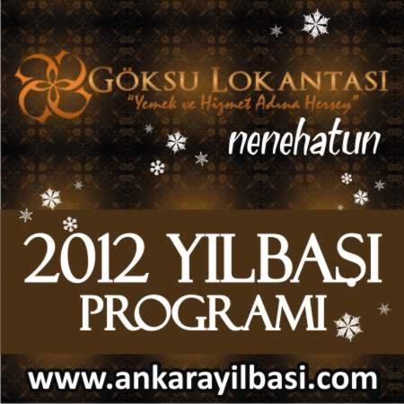 Göksu Lokantası Nenehatun 2012 Yılbaşı Programı