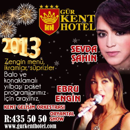 Gür Kent Otel 2013 Yılbaşı Programı