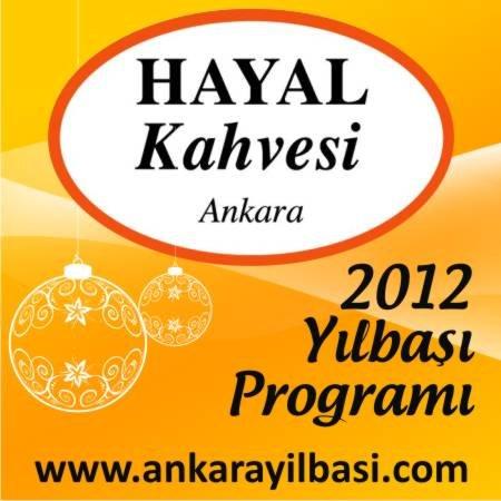 Hayal Kahvesi Ankara 2012 Yılbaşı Programı
