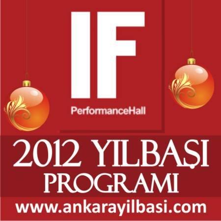 IF Performance Hall 2012 Yılbaşı Programı