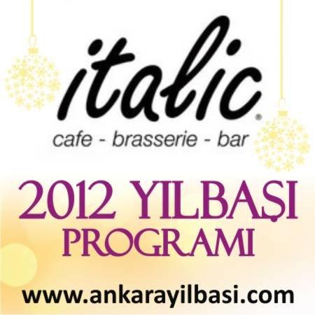 Italic Cafe Bar 2012 Yılbaşı Programı