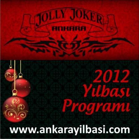 Jolly Joker Ankara 2012 Yılbaşı Programı