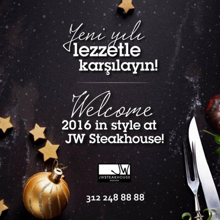 JW Steakhouse Yılbaşı 2016