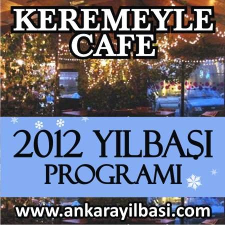 Keremeyle Cafe 2012 Yılbaşı Programı