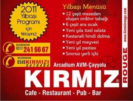 Kırmızı Cafe – Restaurant – Bar 2011 Yılbaşı Programı
