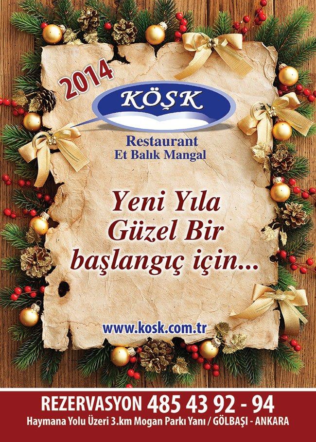 Köşk Restaurant 2014 Yılbaşı Programı