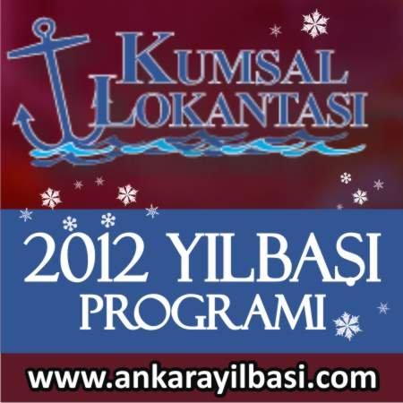 Kumsal Lokantası 2012 Yılbaşı Programı