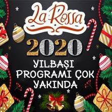 La Rossa Ankara 2020 Yılbaşı