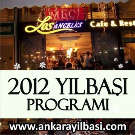 Los Angeles Cafe & Restaurant 2012 Yılbaşı Programı