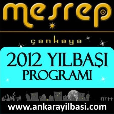 Meşrep Çankaya 2012 Yılbaşı Programı