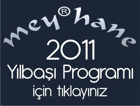 Ankara Meyhane 2011 Yılbaşı Programı