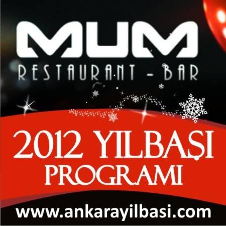 Mum Restaurant 2012 Yılbaşı Programı