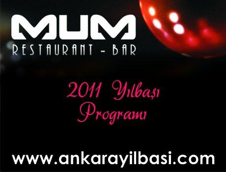 Mum Restaurant Bar 2011 Yılbaşı Programı