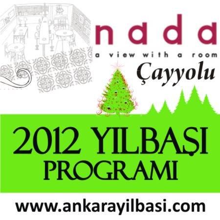 Nada Çayyolu 2012 Yılbaşı Programı
