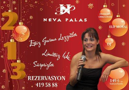 Neva Palas Otel 2013 Yılbaşı Programı
