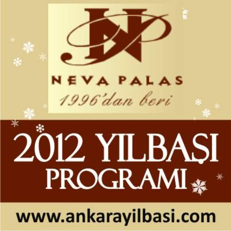 Neva Palas Otel 2012 Yılbaşı Programı