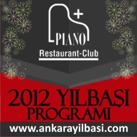 Piano Restaurant & Bar 2012 Yılbaşı Programı
