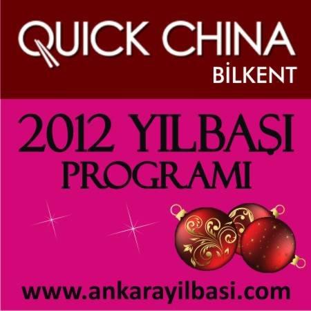 Quick China Bilkent 2012 Yılbaşı Programı
