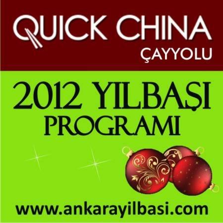 Quick China Çayyolu 2012 Yılbaşı Programı
