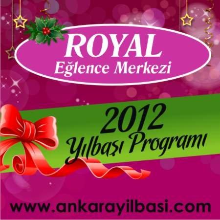 Royal Eğlence Merkezi 2012 Yılbaşı Programı