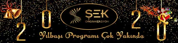 Şek Organizasyon Ankara Yılbaşı 2020