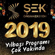 ŞEK Organizasyon Ankara Yılbaşı 2019