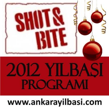 Shot & Bite 2012 Yılbaşı Programı