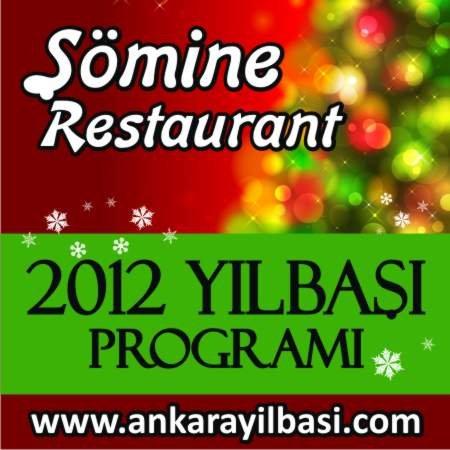 Şömine Restaurant 2012 Yılbaşı Programı
