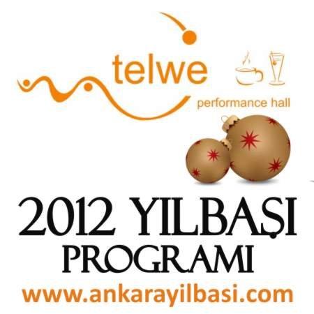 Telwe 2012 Yılbaşı Programı